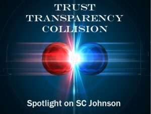 Read more about the article A Trust Transparency Collision – Spotlight on SC Johnson