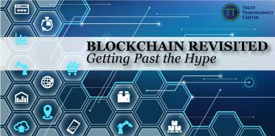 Blockchain Revisited – Getting Past the Hype