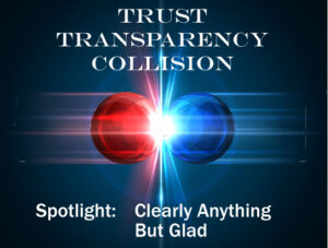 Read more about the article Trust Transparency Collision – Spotlight on Glad, FCB Chicago and Giant: Clearly Anything But Glad