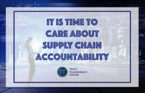 It is time to CARE about Supply Chain Accountability