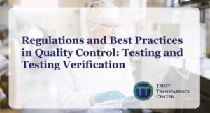 Regulations and Best Practices in Quality Control –Testing and Testing Verification
