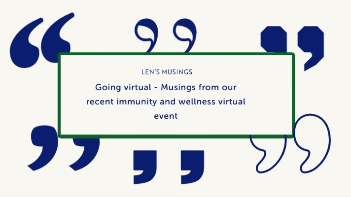 Going virtual – Musings from our recent immunity and wellness virtual event