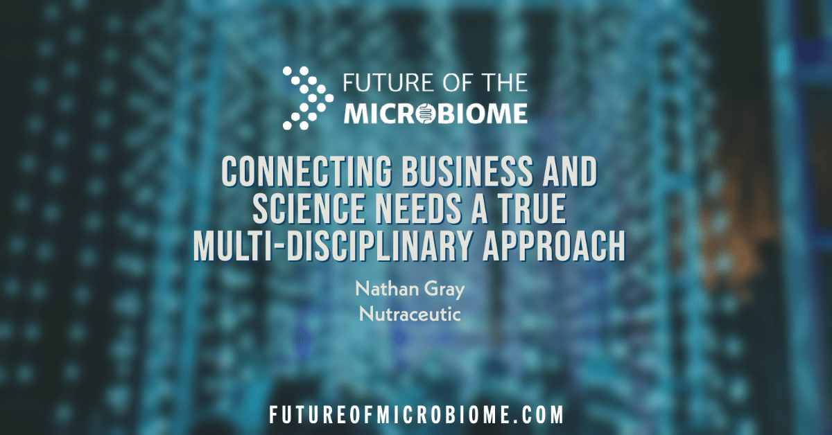 Connecting business and science needs a true multi-disciplinary approach
