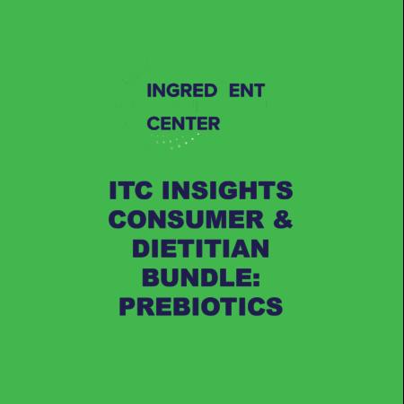 ITC Insights Prebiotic Category Consumer & Dietitian Bundle